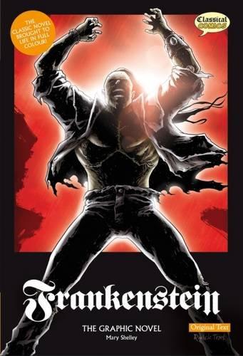 9781906332150: Frankenstein: Original Text: The Graphic Novel (Classical Comics)
