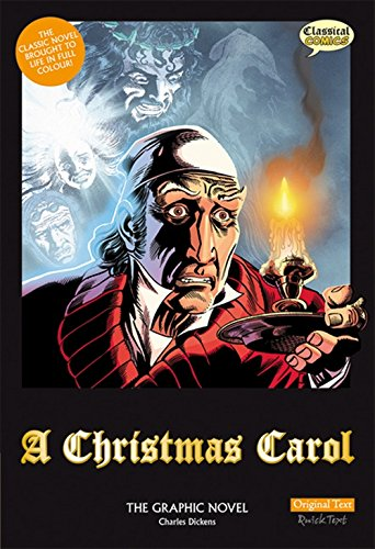9781906332174: A Christmas Carol: Original Text: The Graphic Novel (British English)
