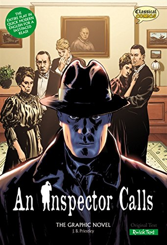 An Inspector Calls the Graphic Novel: Quick: J. B. Priestley,