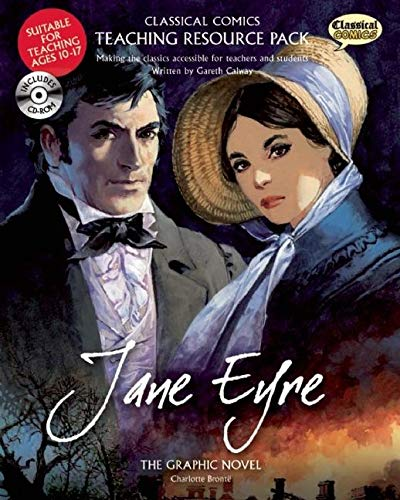 9781906332556: Jane Eyre Teaching Resource Pack: The Graphic Novel [With CDROM] (Classical Comics Teaching Resource Pack)