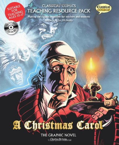 9781906332570: Classical Comics Teaching Resource Pack: A Christmas Carol- Making the Classics Accessible for Teachers and Students