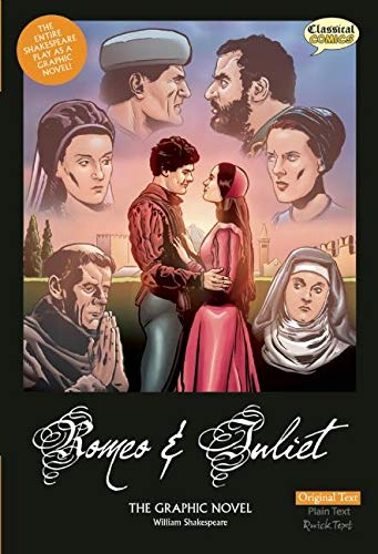 Romeo and Juliet the Graphic Novel: Original Text: (Unabridged, US Edition): William Shakespeare