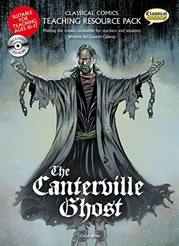 9781906332846: The Canterville Ghost Teaching Resource Pack (Classical Comics Teaching Reso)
