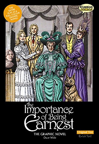 9781906332921: Importance of Being Earnest the Graphic Novel: Original Text
