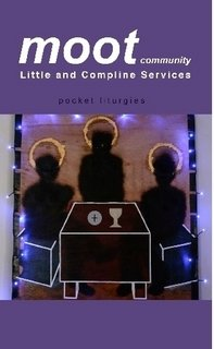 9781906340094: Moot Community Little and Compline Services (Pocket Liturgies Series)
