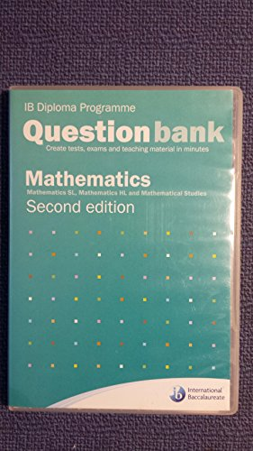 9781906345112: Ib Diploma Programme. Question Bank Mathematics, SL, HL , and Mathematical Studies. Second Edition(CD not Tape)
