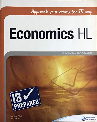 ib hl economics paper 2 defintions international trade and development economics Economics hl and sl economics is a dynamic social science, forming part of group 3—individuals and societies the study of economics is essentially about dealing with scarcity, resource allocation and the methods and processes by which choices are made in the satisfaction of human wants.