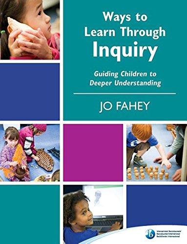 9781906345761: Ways to Learn Through Inquiry : Guiding Children to Deeper Understanding