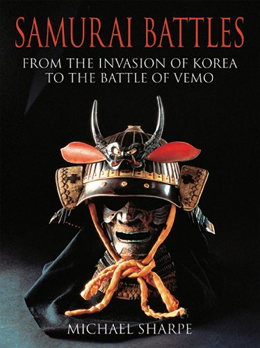 9781906347178: Samurai Battles - Japan's Warrior Lords in 700 Years of Conflict
