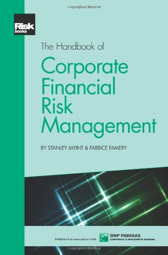 9781906348922: The Handbook of Corporate Financial Risk Management