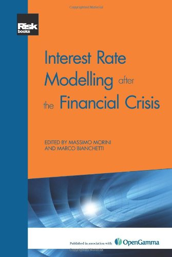 Interest Rate Modelling after the Financial Crisis: Massimo Morini and Marco Bianchetti