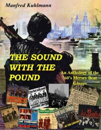9781906349127: The Sound With The Pound: An Anthology of the 60s Merseybeat Sound