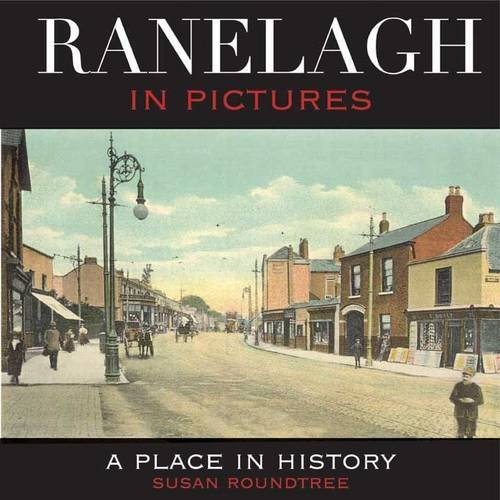 9781906353124: Ranelagh in Pictures