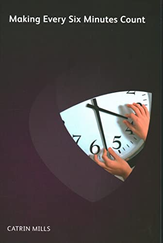 9781906355777: Making Every Six Minutes Count