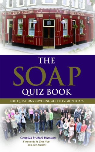 The Soap Quiz Book: 1,000 Questions Covering: Mark Bennison