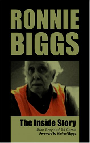 9781906358594: Ronnie Biggs: The Inside Story