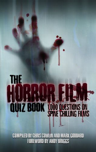 9781906358716: The Horror Film Quiz Book: 1,000 Questions on Spine Chilling Films