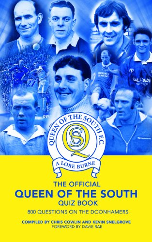 9781906358822: The Official Queen of the South Quiz Book: 800 Questions on the Doonhamers
