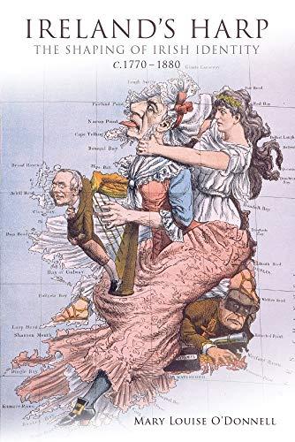 9781906359867: Ireland's Harp: The Shaping of Irish Identity C. 1770 to 1880