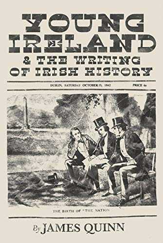 Young Ireland and the Writing of Irish History: Quinn, James