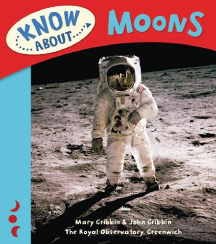 9781906367169: Moons (Know About...)