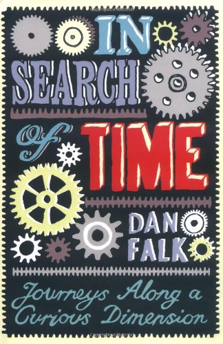 9781906367190: In Search of Time: Journeys Along a Curious Dimension