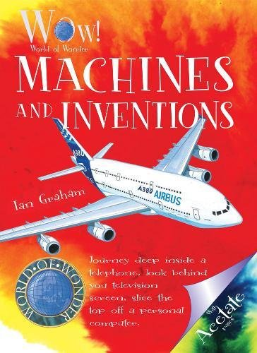 Machines and Inventions (World of Wonder): Graham, Ian