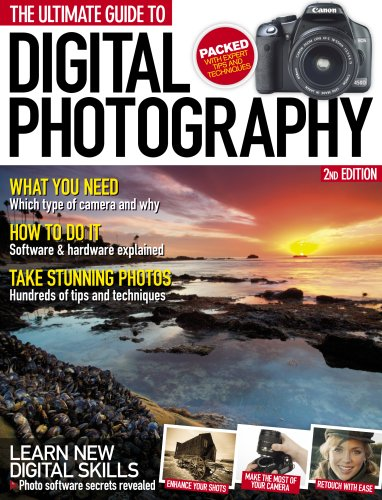 Ultimate Guide to Digital Photography 2nd Edition