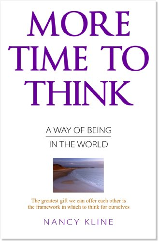 9781906377106: More Time to Think: A Way of Being in the World