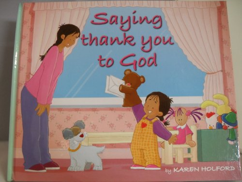 Saying Thank You to God: Holford, Karen