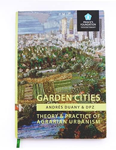 9781906384050: Garden Cities: Theory & Practice of Agrarian Urbanism