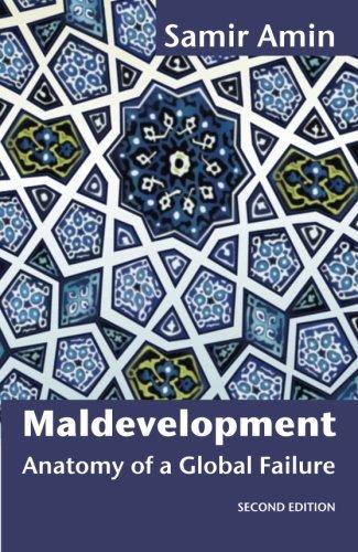 9781906387792: Maldevelopment: Anatomy of a Global Failure