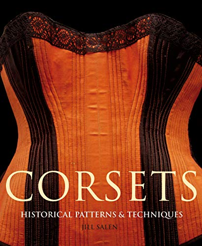 9781906388010: Corsets: Historic Patterns and Techniques