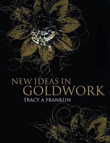 9781906388034: New Ideas in Goldwork