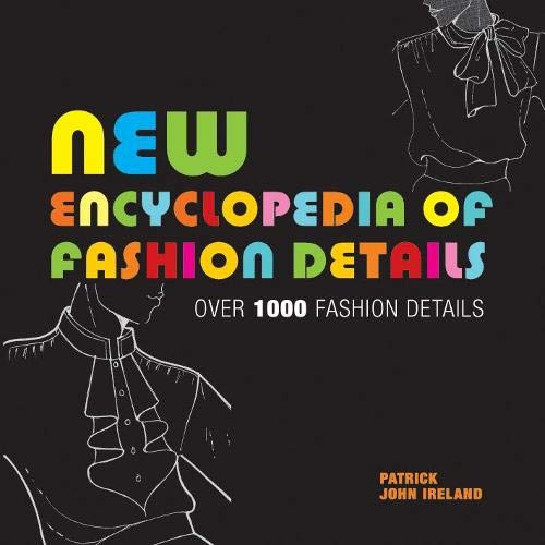 9781906388065: New Encyclopedia of Fashion Details: Over 1000 Fashion Details