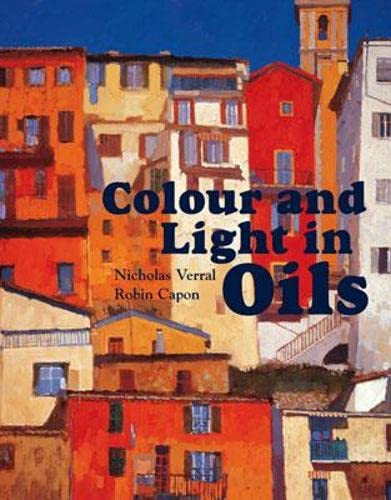 9781906388171: Colour and Light in Oils