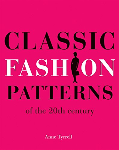 9781906388515: Classic Fashion Patterns: of the 20th Century
