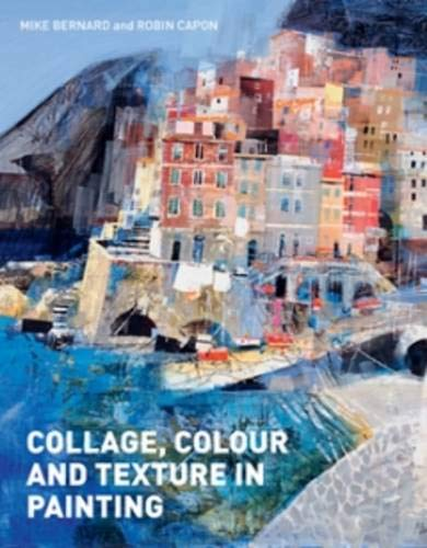 9781906388577: Collage, Colour and Texture in Painting