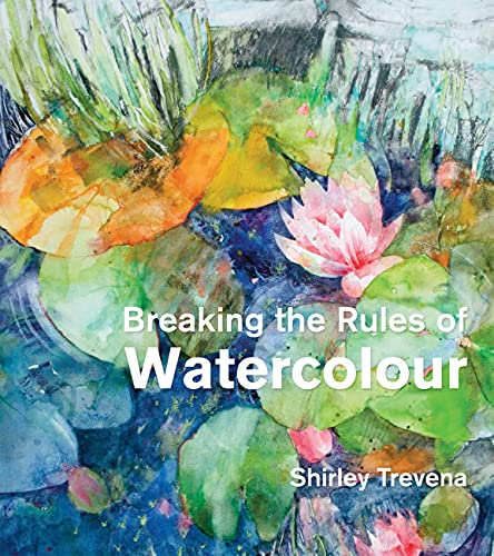 Breaking the Rules of Watercolour: Trevena, Shirley