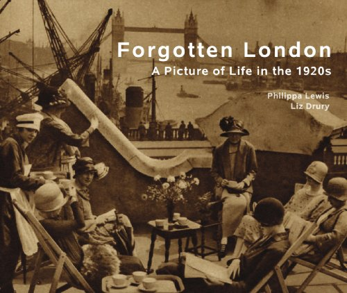 9781906388980: Forgotten London: A Picture of Life in the 1920s