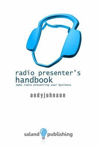 9781906392093: The Radio Presenter's Handbook: Make Radio Presenting Your Business