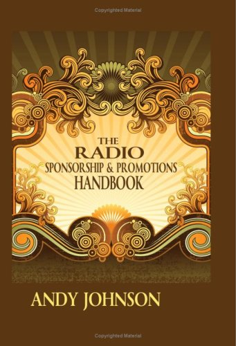 9781906392161: The Radio Sponsorship And Promotions Handbook: Creative Ideas For Radio Campaigns