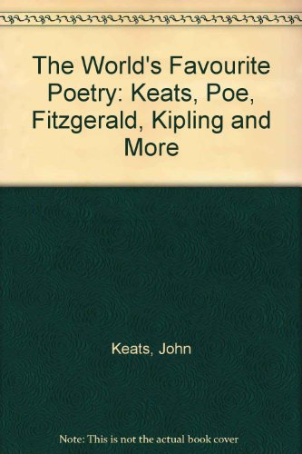 9781906392932: The World's Favourite Poetry: Keats, Poe, Fitzgerald, Kipling and More