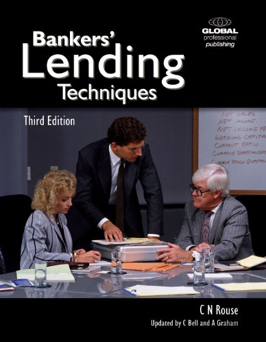 Bankers' Lending Techniques: Rouse, Nick