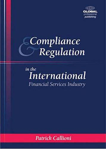 9781906403027: Compliance and Regulation in the International Financial Services Industry