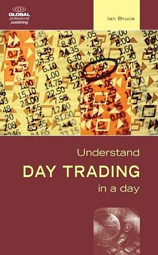 Understand Day Trading in a Day: Ian Bruce
