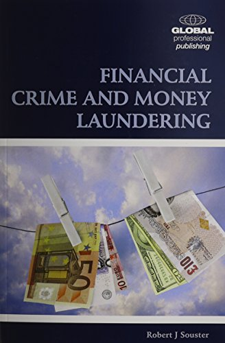 9781906403904: Financial Crime and Money Laundering: Including Anti-Money Lending Policies and Control Systems
