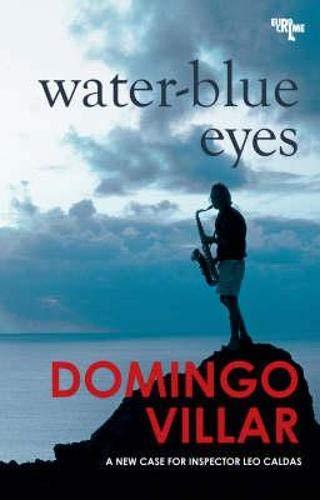 9781906413255: Water-blue Eyes (EuroCrime)