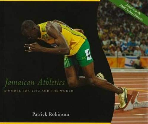 9781906413293: Jamaican Athletics: A Model for 2012 and the World