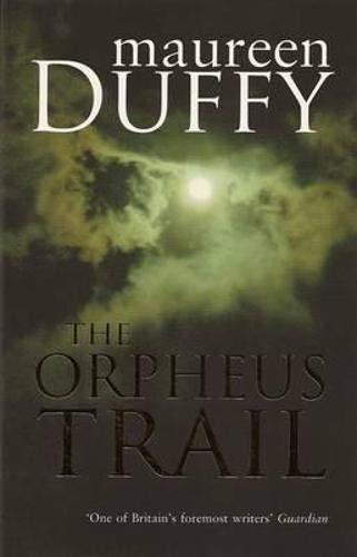 The Orpheus Trail: Duffy, Maureen